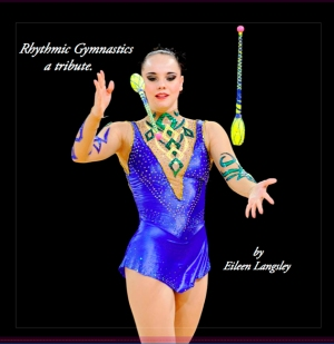 "The cover of the book ""Rhythmic Gymnastics - A Tribute""."